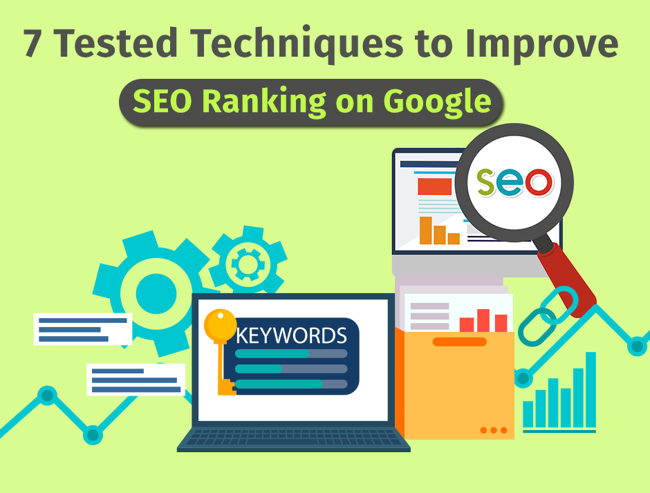 7 tested technique to improve seo ranking on google